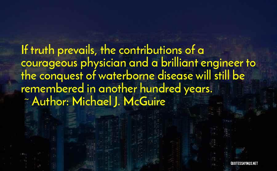 Michael J. McGuire Quotes 376159