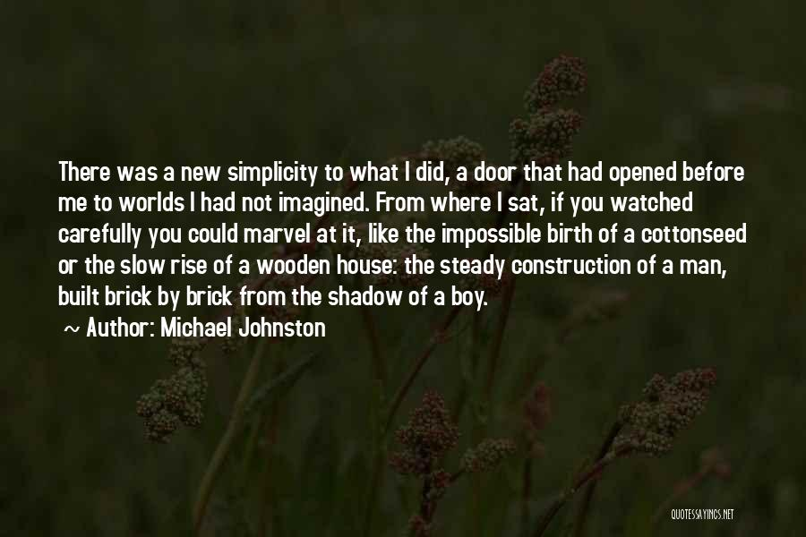 Michael Johnston Quotes 2055650
