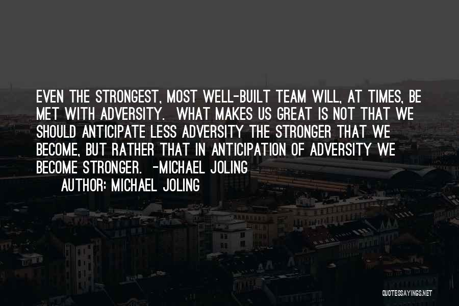 Michael Joling Quotes 1469973