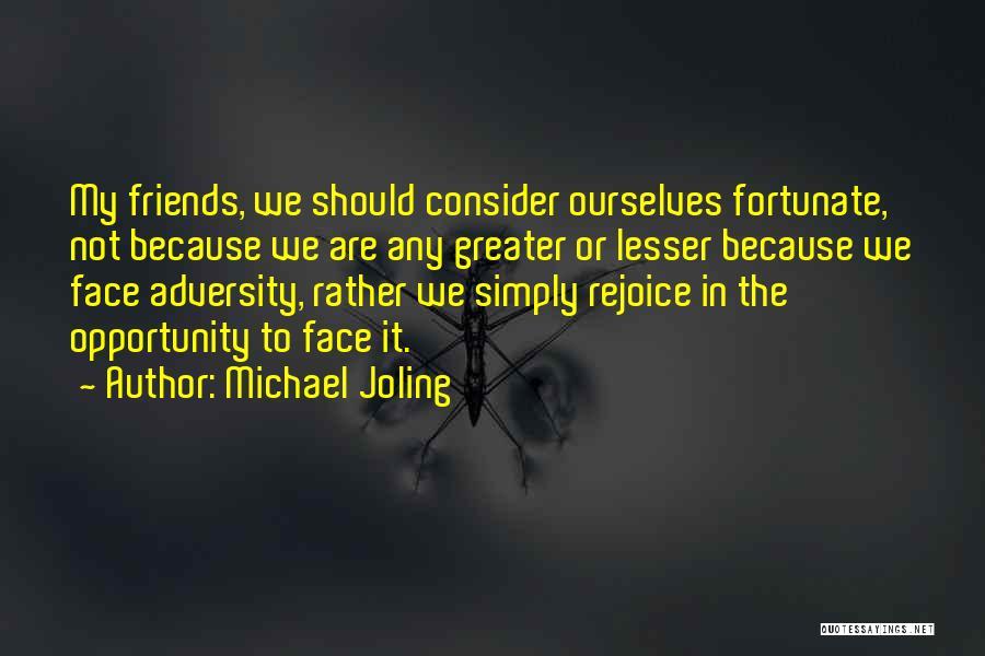 Michael Joling Quotes 738848