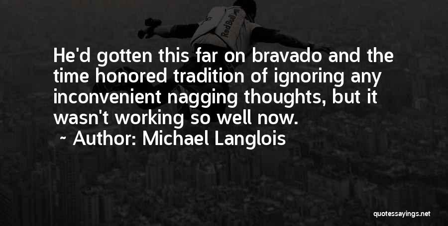 Michael Langlois Quotes 1824171