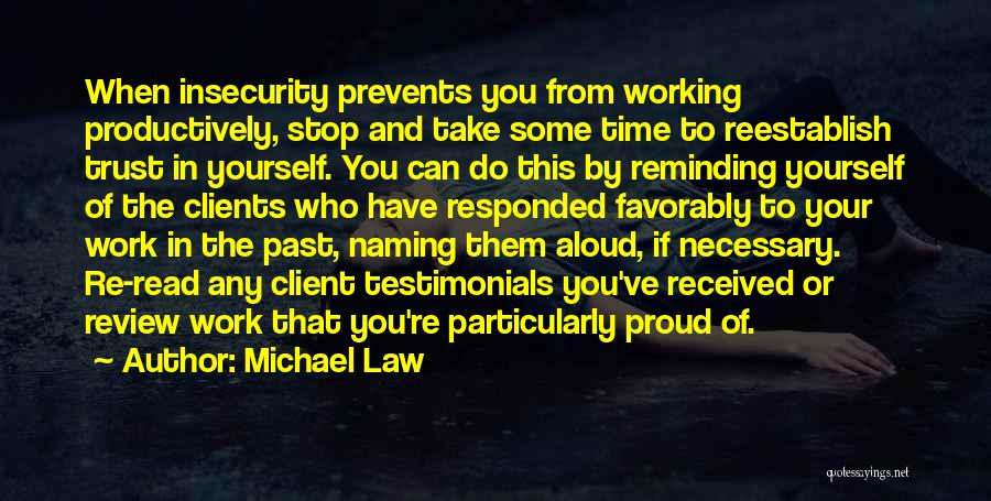 Michael Law Quotes 789016