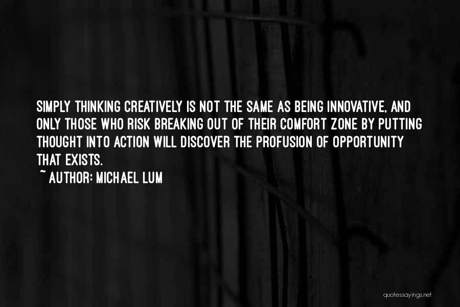 Michael Lum Quotes 1889776