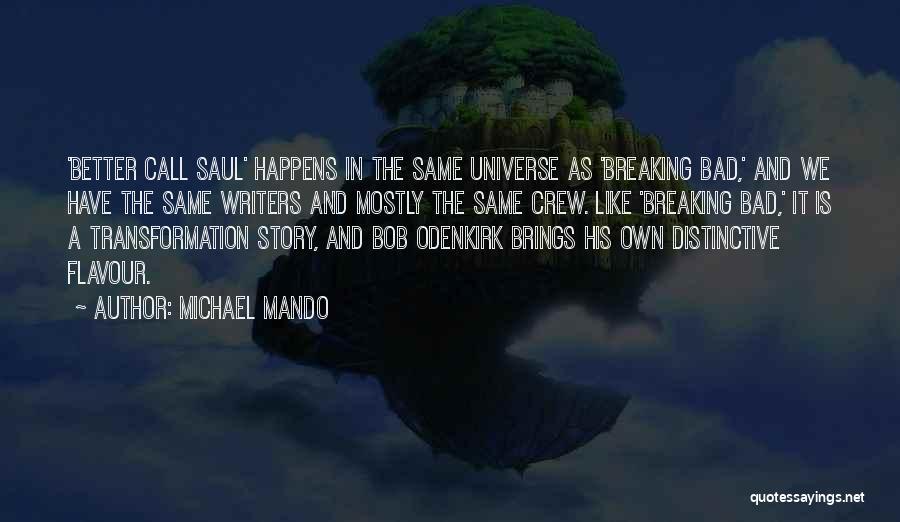 Michael Mando Quotes 1047190