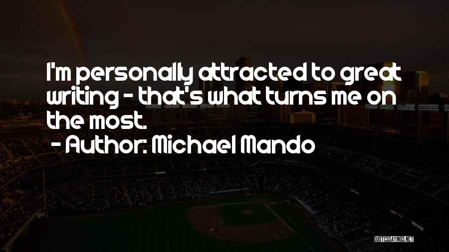Michael Mando Quotes 129542