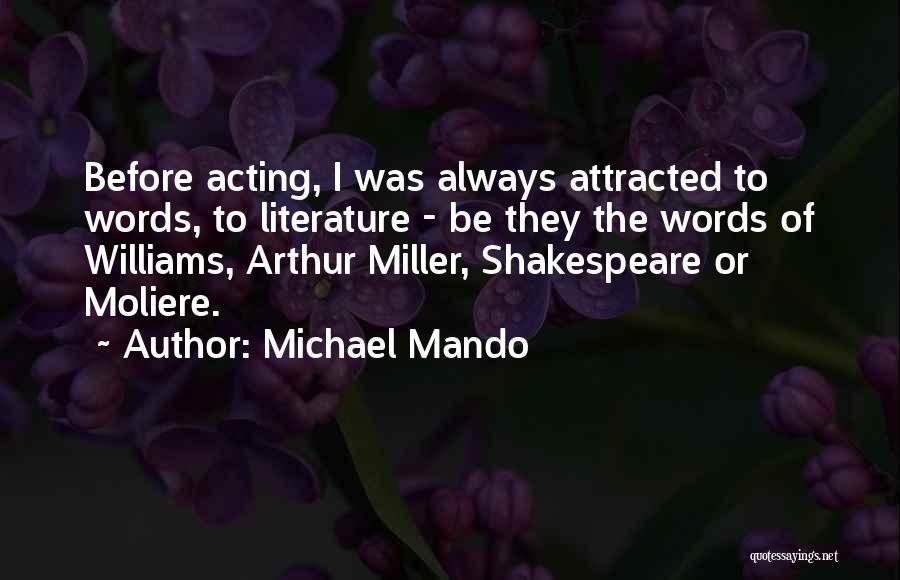 Michael Mando Quotes 1902254