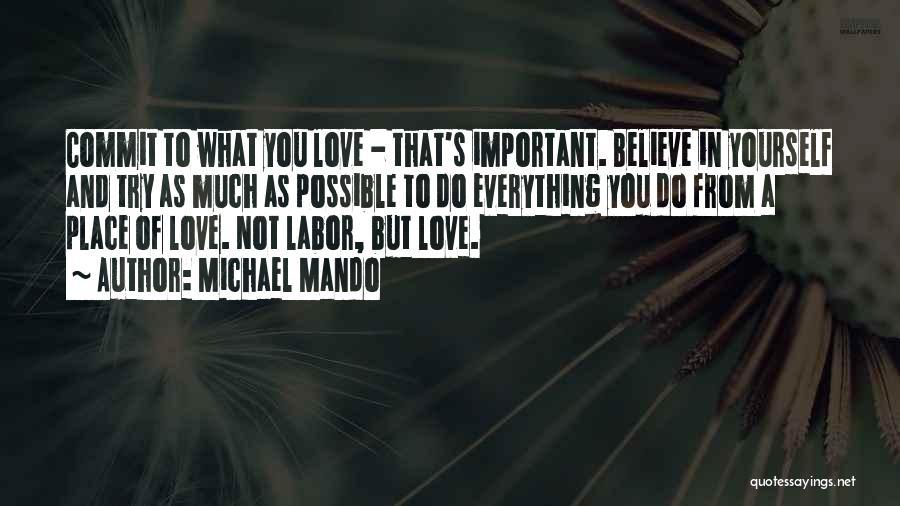 Michael Mando Quotes 2051472