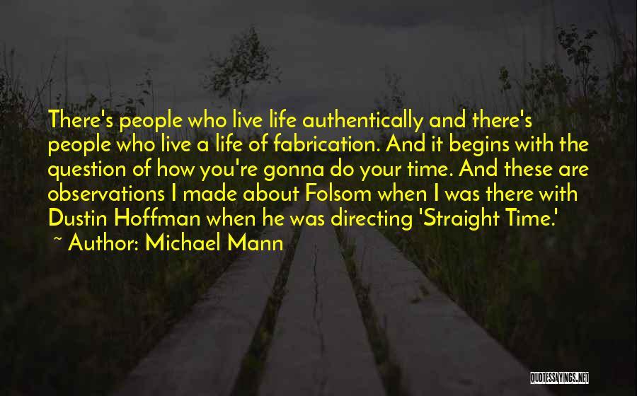 Michael Mann Quotes 104016