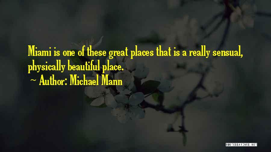 Michael Mann Quotes 1089272
