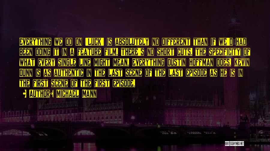 Michael Mann Quotes 1273328