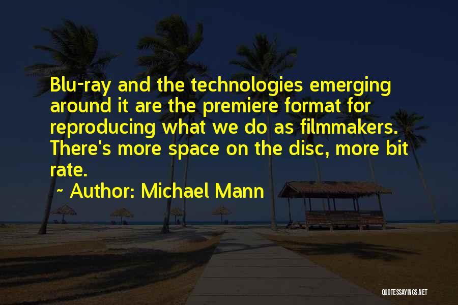 Michael Mann Quotes 1299168