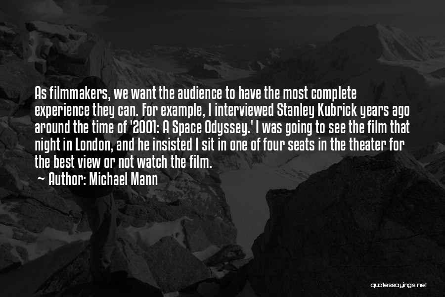 Michael Mann Quotes 1413809