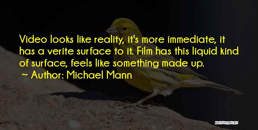 Michael Mann Quotes 1455474