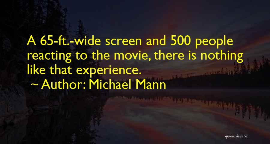 Michael Mann Quotes 1464022