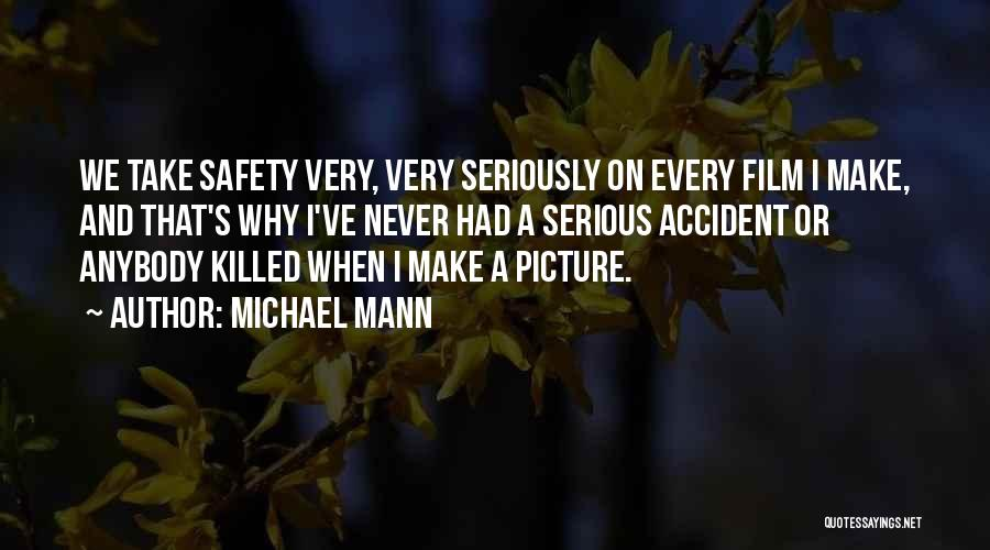 Michael Mann Quotes 1812469