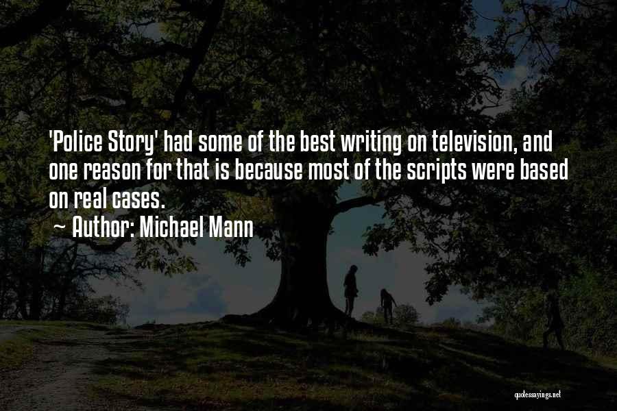 Michael Mann Quotes 1928121