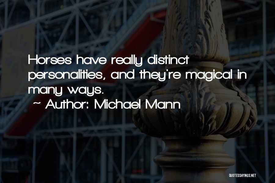 Michael Mann Quotes 2017457