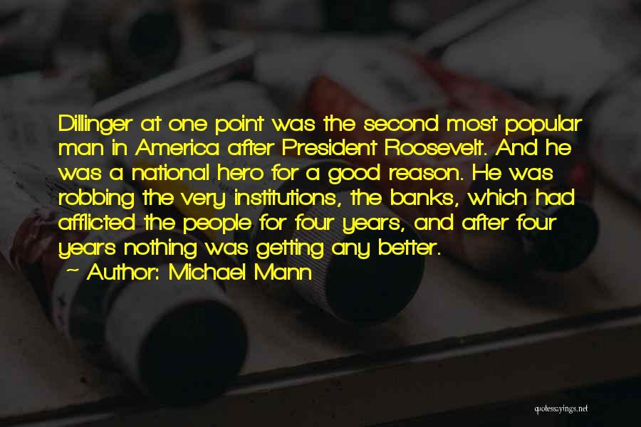 Michael Mann Quotes 336172