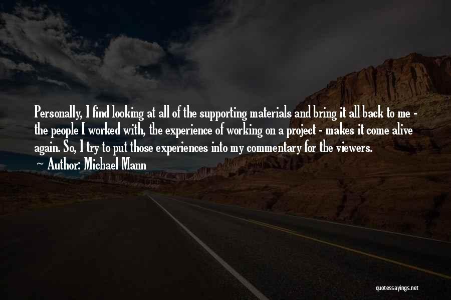 Michael Mann Quotes 592321