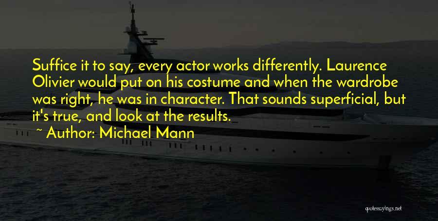 Michael Mann Quotes 82484