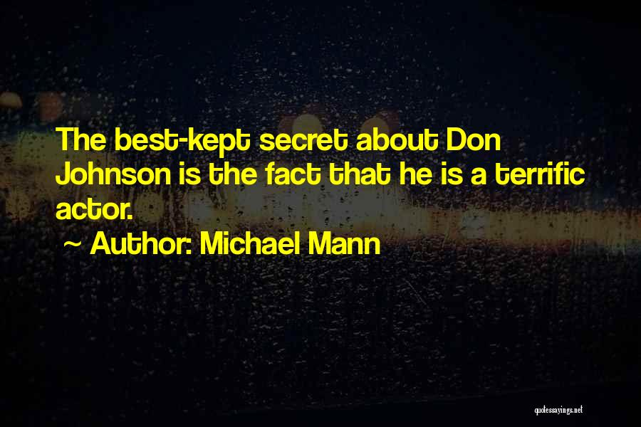 Michael Mann Quotes 913834