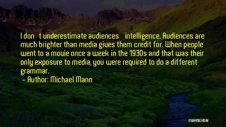 Michael Mann Quotes 923342