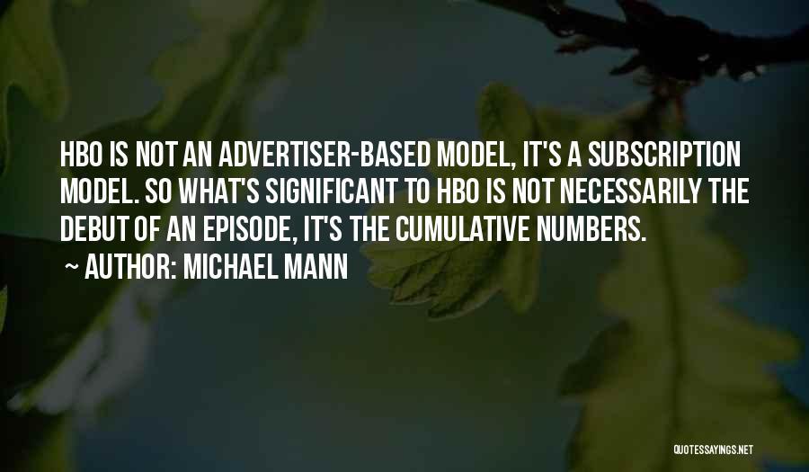 Michael Mann Quotes 986213