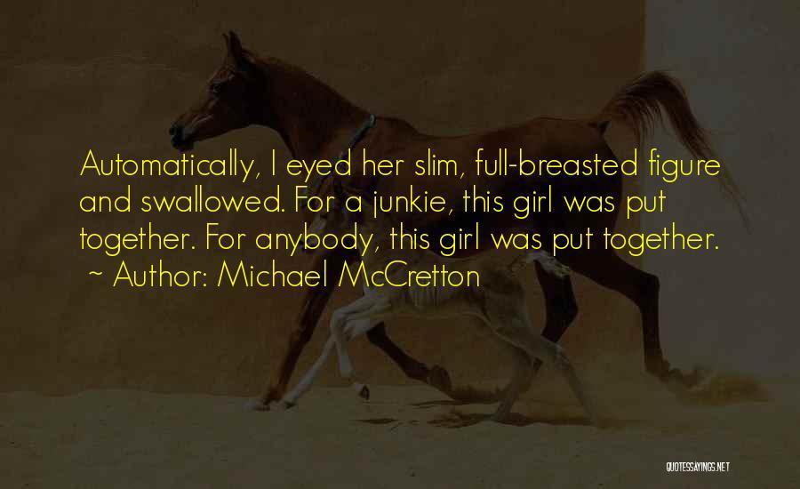 Michael McCretton Quotes 1265263