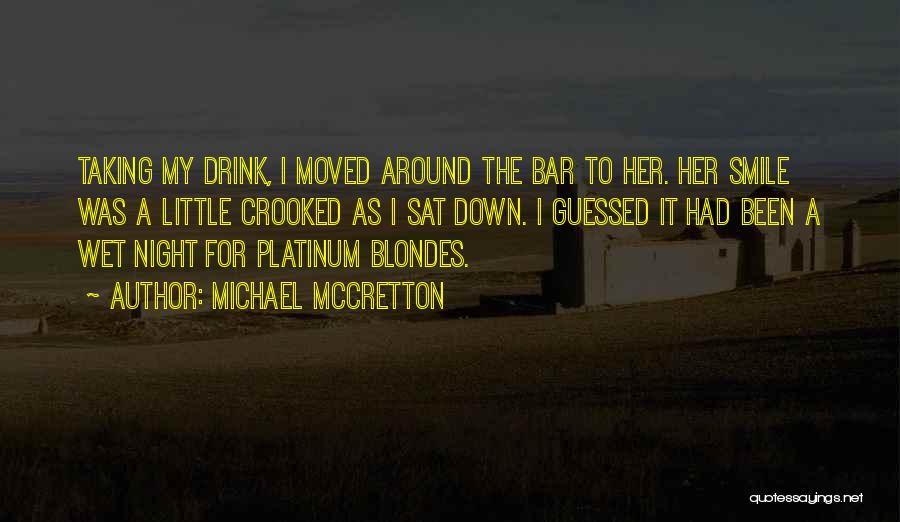 Michael McCretton Quotes 869221
