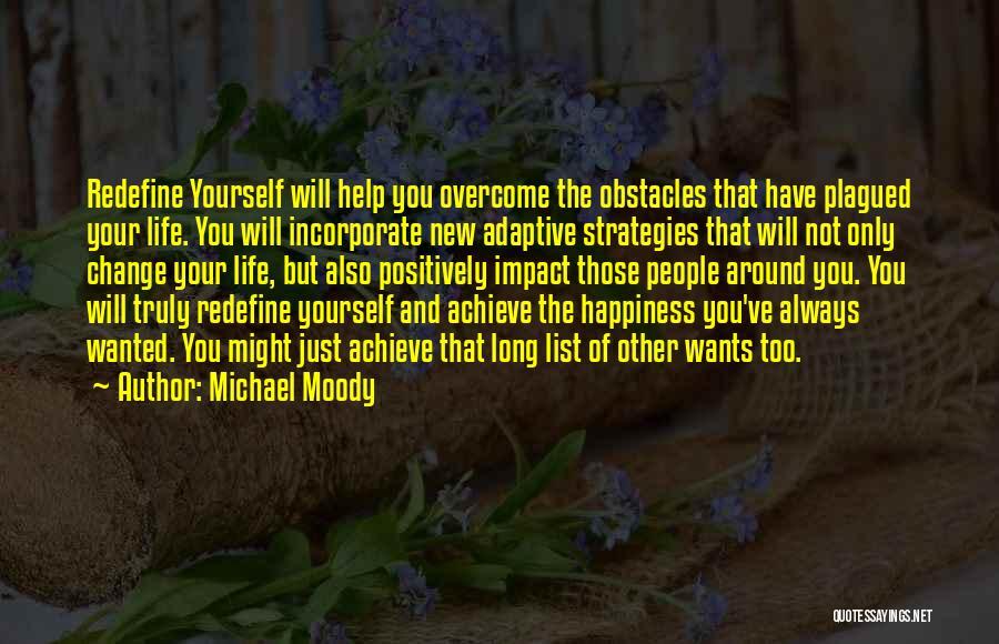 Michael Moody Quotes 1989856
