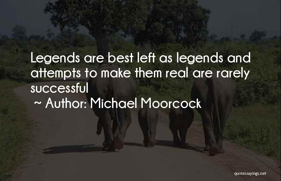 Michael Moorcock Quotes 1232564