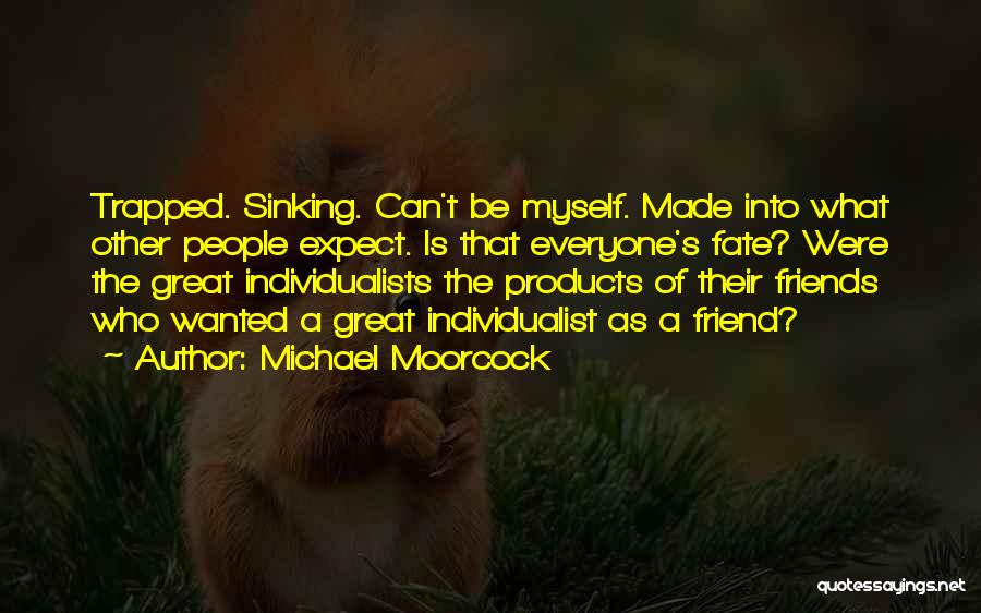 Michael Moorcock Quotes 1482181