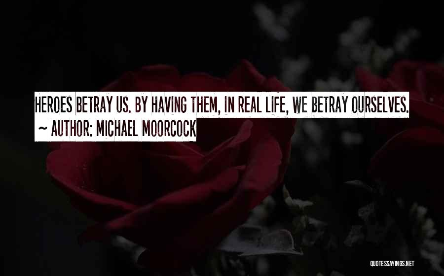 Michael Moorcock Quotes 1537728