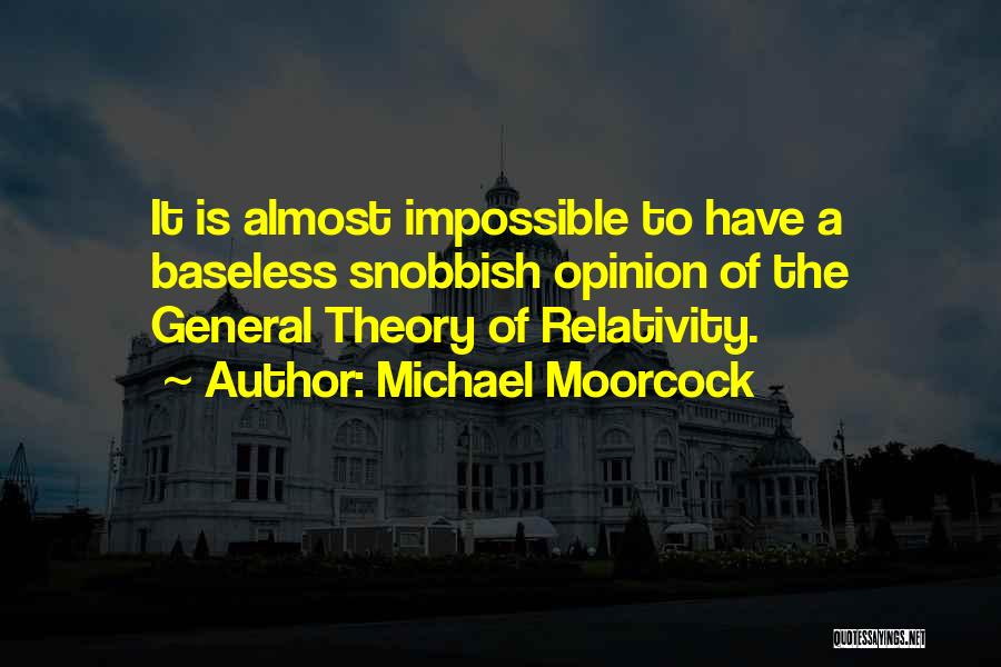 Michael Moorcock Quotes 1539033