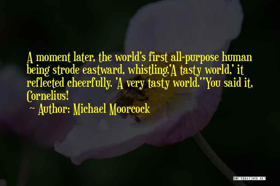 Michael Moorcock Quotes 1554471