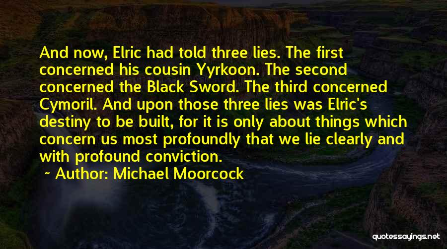 Michael Moorcock Quotes 1590575