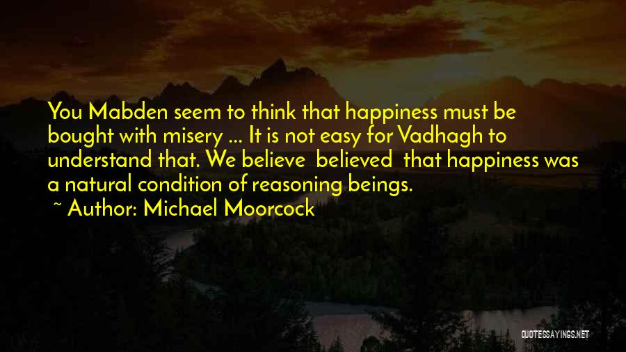 Michael Moorcock Quotes 1591533