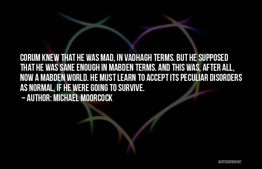 Michael Moorcock Quotes 1803554