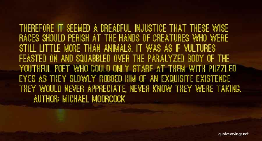 Michael Moorcock Quotes 1841879
