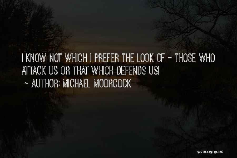 Michael Moorcock Quotes 1865912