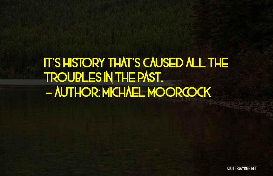 Michael Moorcock Quotes 1878273