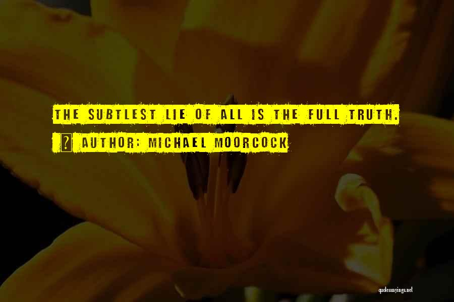 Michael Moorcock Quotes 1936369