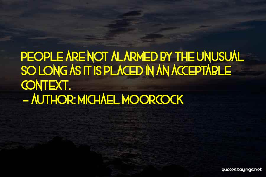 Michael Moorcock Quotes 2046009