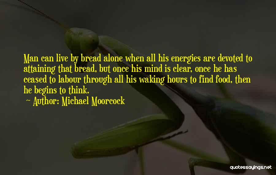 Michael Moorcock Quotes 2167149