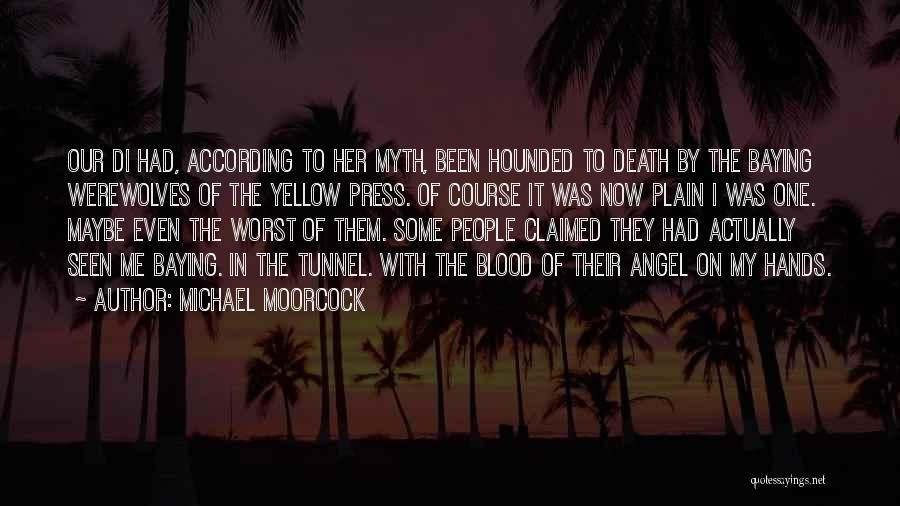Michael Moorcock Quotes 217174