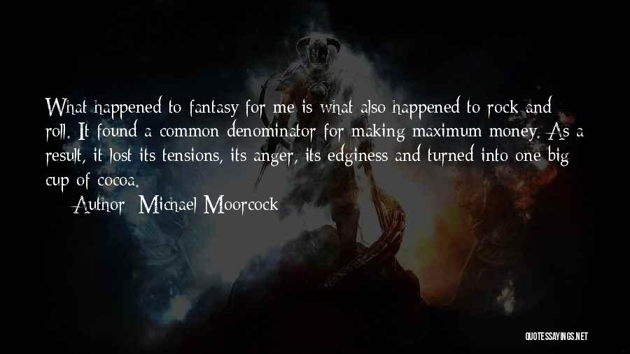 Michael Moorcock Quotes 2260122