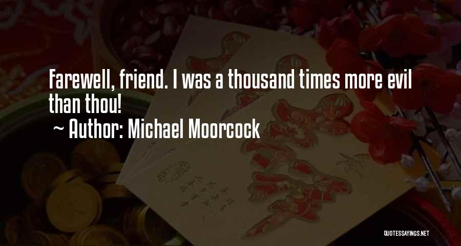 Michael Moorcock Quotes 247292