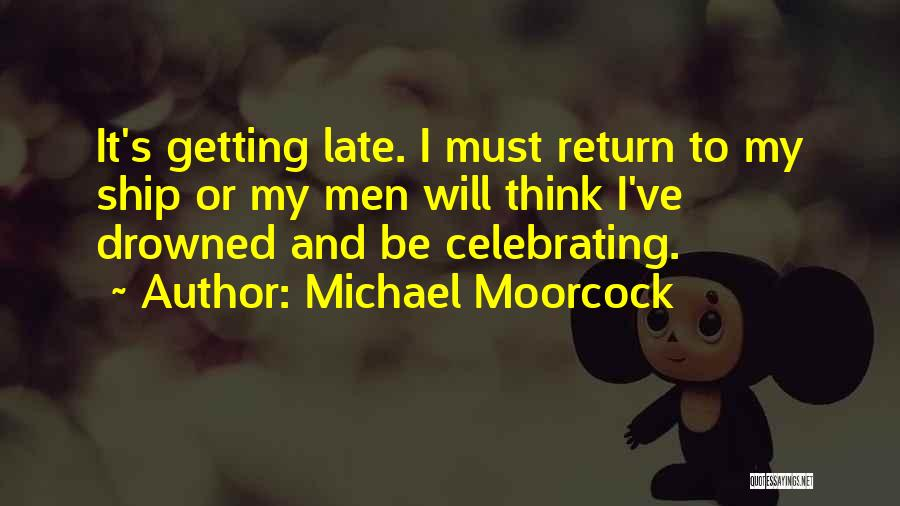 Michael Moorcock Quotes 267983