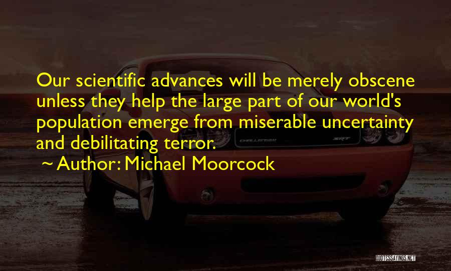 Michael Moorcock Quotes 314251