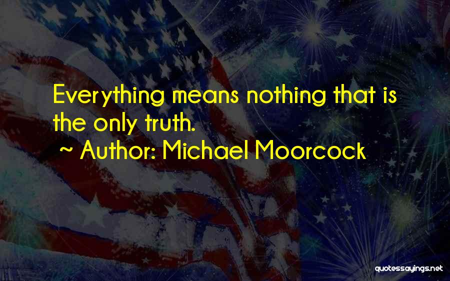 Michael Moorcock Quotes 368645